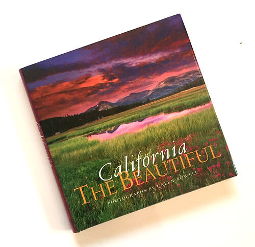 Galen Rowell, Peter Beren: California the Beautiful